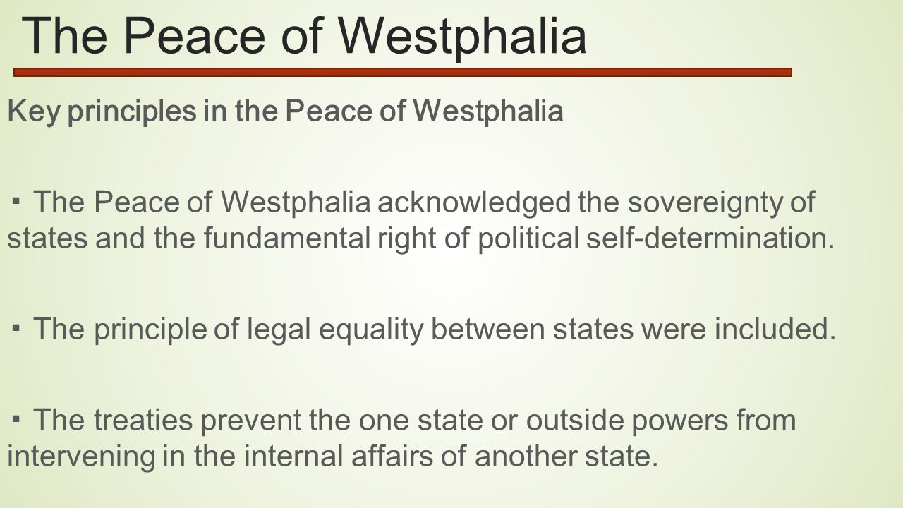 a history of the peace of westphalia The peace of westphalia established the precedent of peaces established by diplomatic congress, and a new system of political order in central europe, later called westphalian sovereignty.