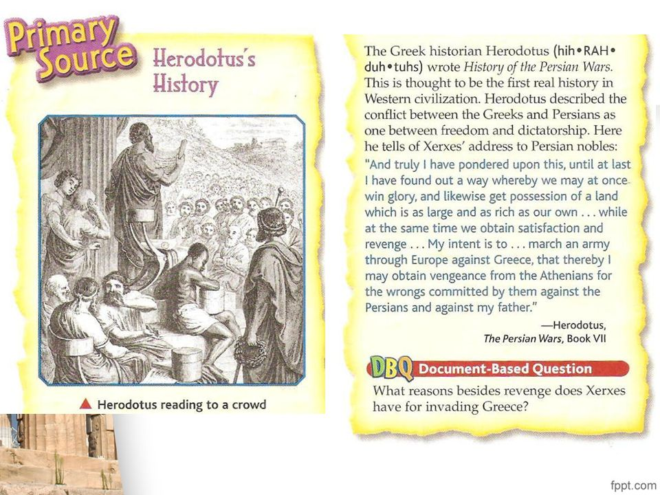 Herodotus traveled to Persian to collect stories about the wars