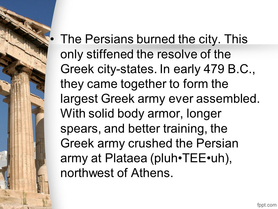 The Persians burned the city