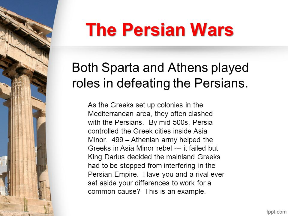 Both Sparta and Athens played roles in defeating the Persians.