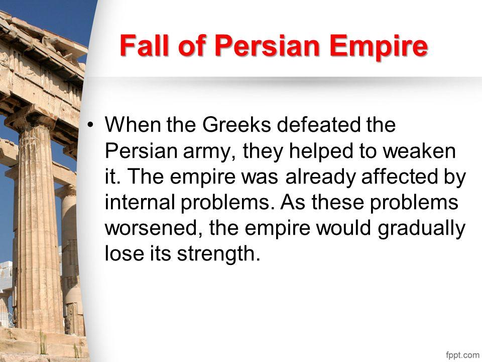 Fall of Persian Empire