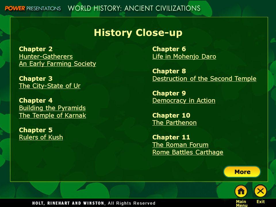 History Close-up Chapter 2 Hunter-Gatherers An Early Farming Society