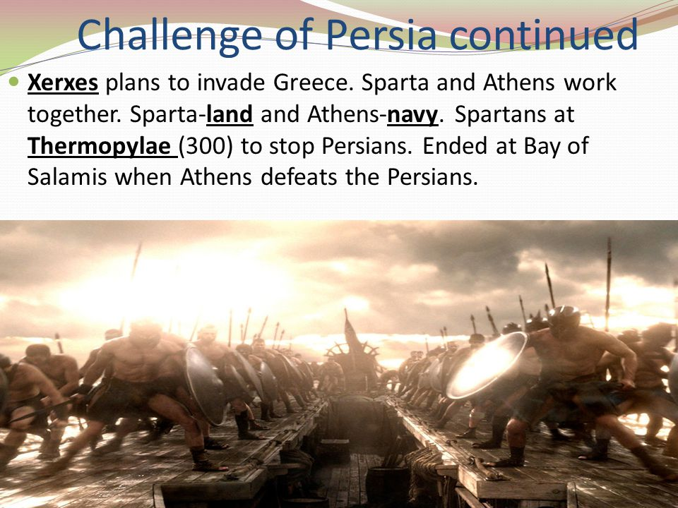 Challenge of Persia continued