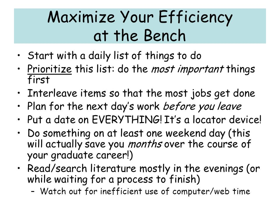 Maximize Your Efficiency at the Bench