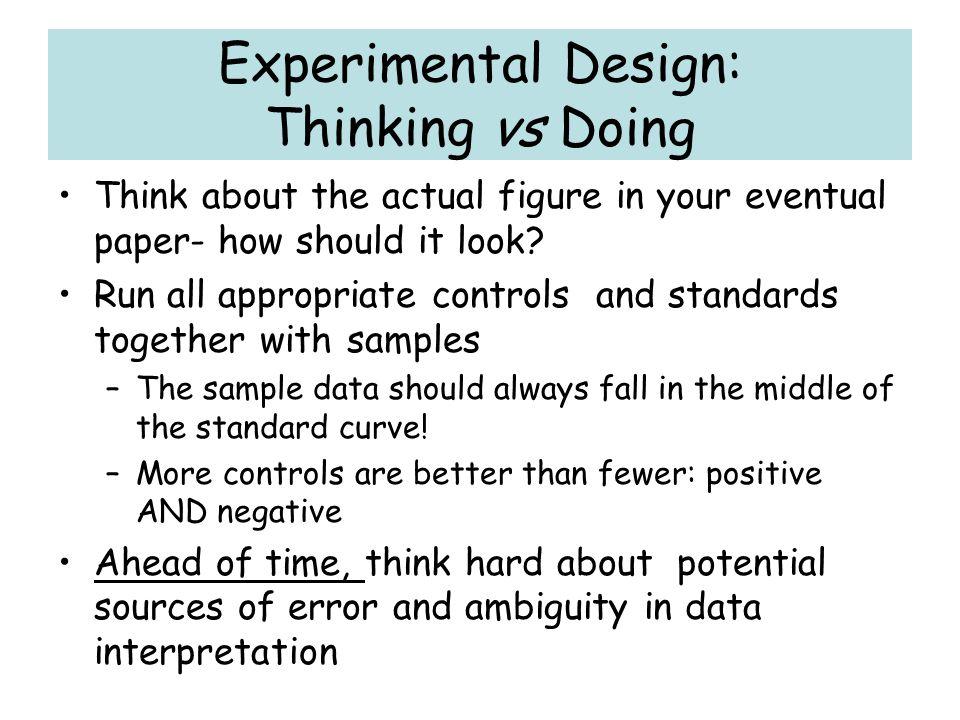 Experimental Design: Thinking vs Doing