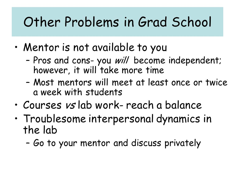 Other Problems in Grad School