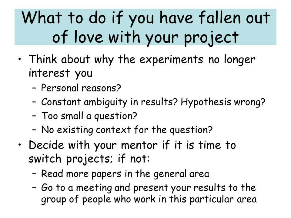 What to do if you have fallen out of love with your project