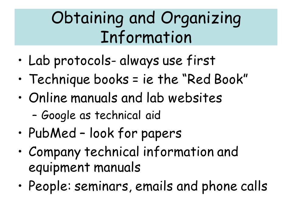 Obtaining and Organizing Information