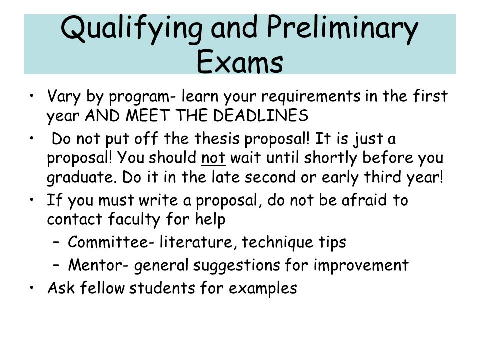 Qualifying and Preliminary Exams