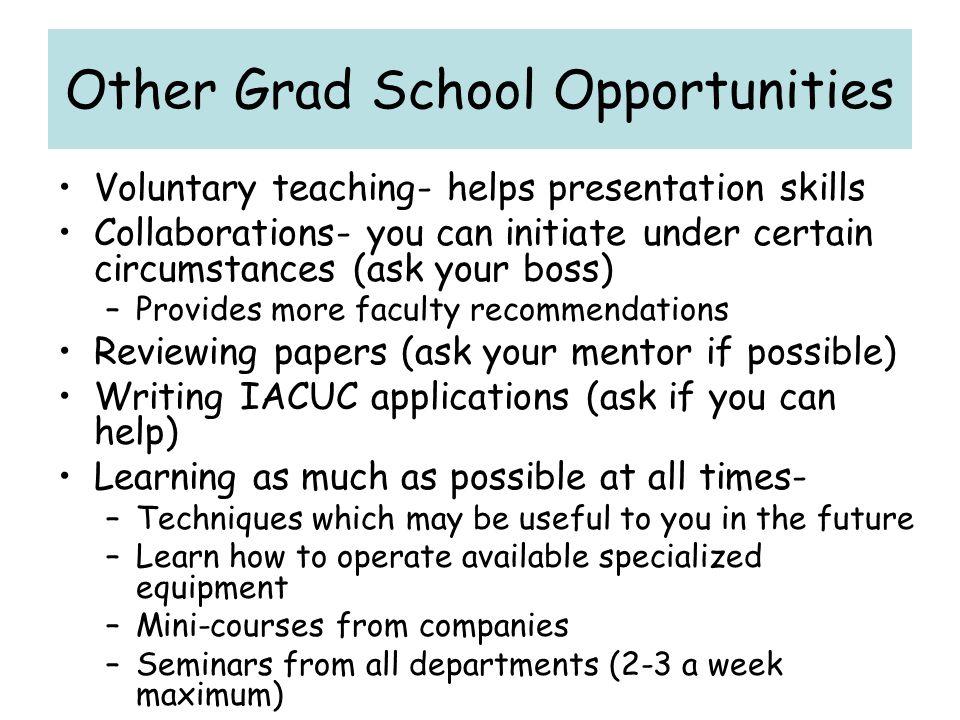 Other Grad School Opportunities