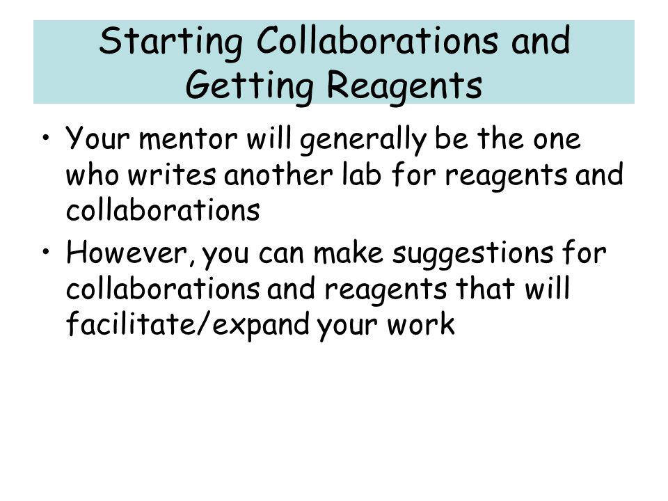 Starting Collaborations and Getting Reagents
