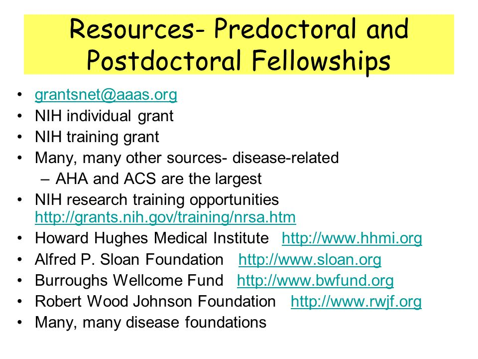 Resources- Predoctoral and Postdoctoral Fellowships