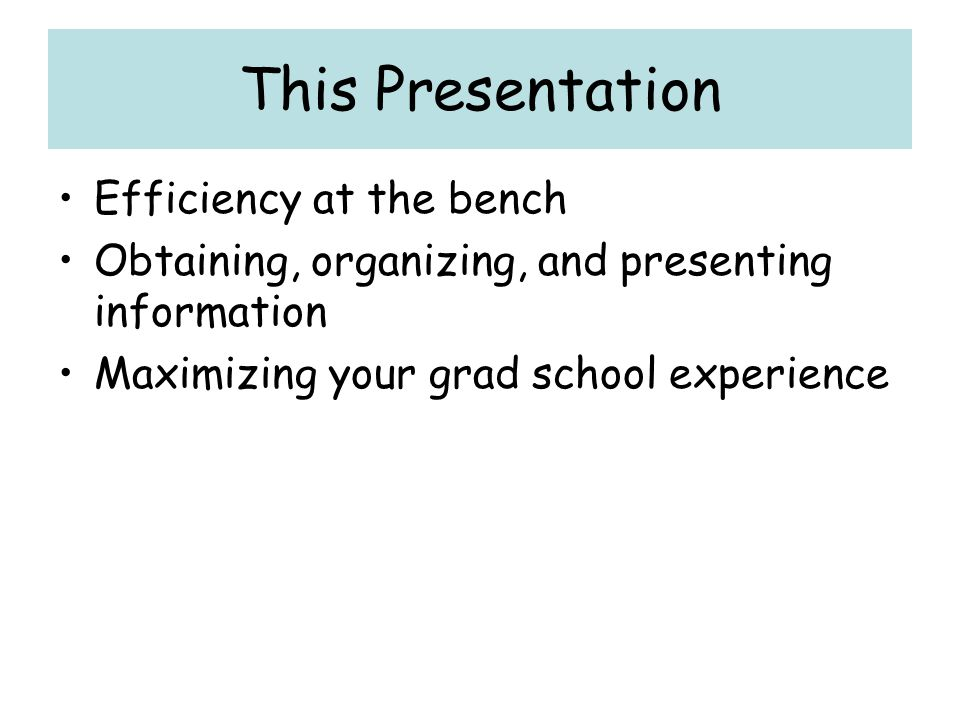 This Presentation Efficiency at the bench