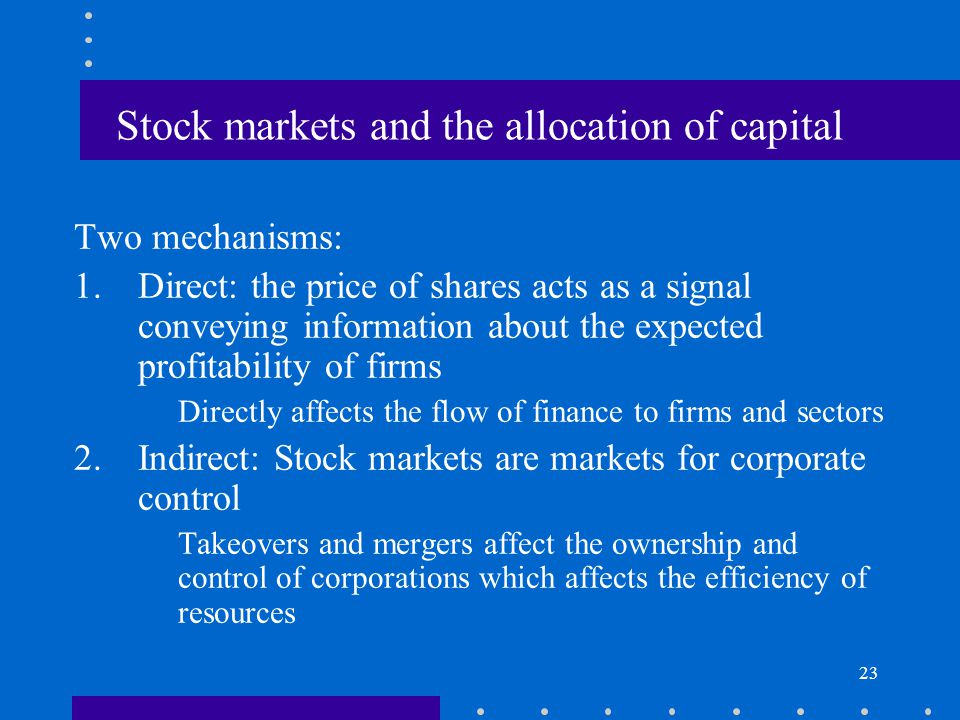 Stock markets and the allocation of capital