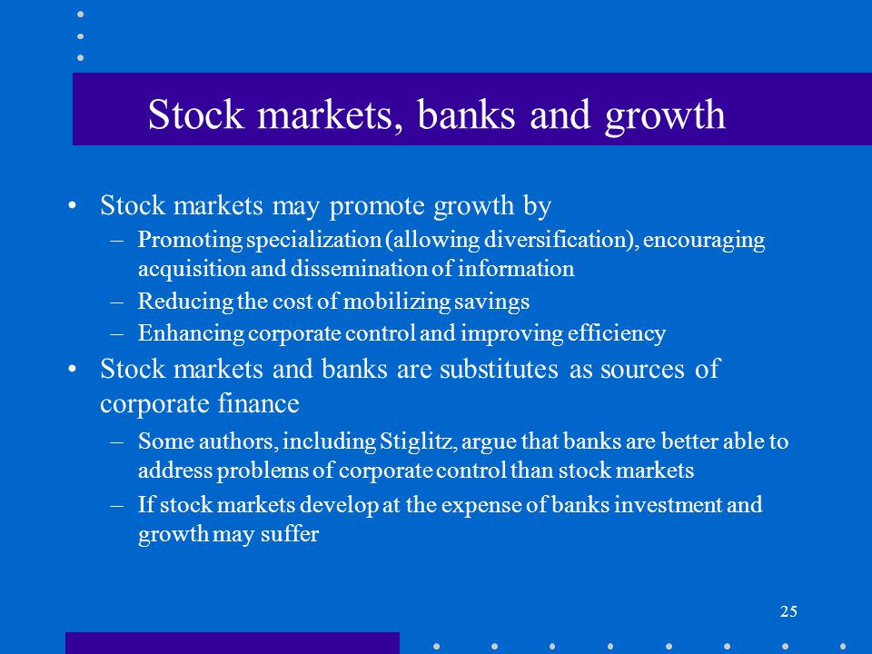 Stock markets, banks and growth