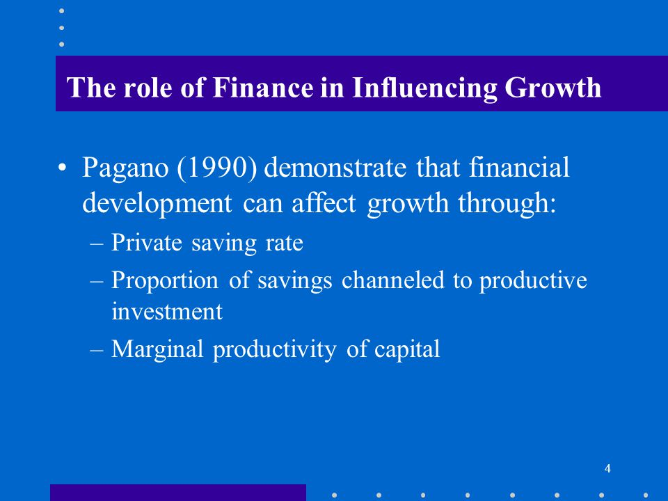 The role of Finance in Influencing Growth