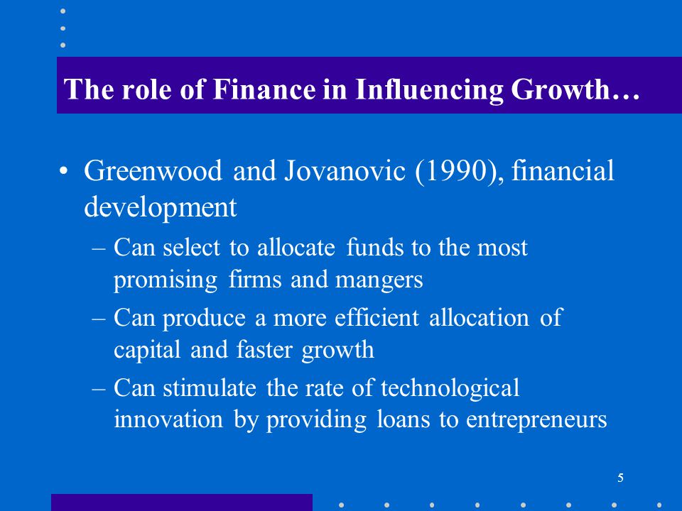 The role of Finance in Influencing Growth…