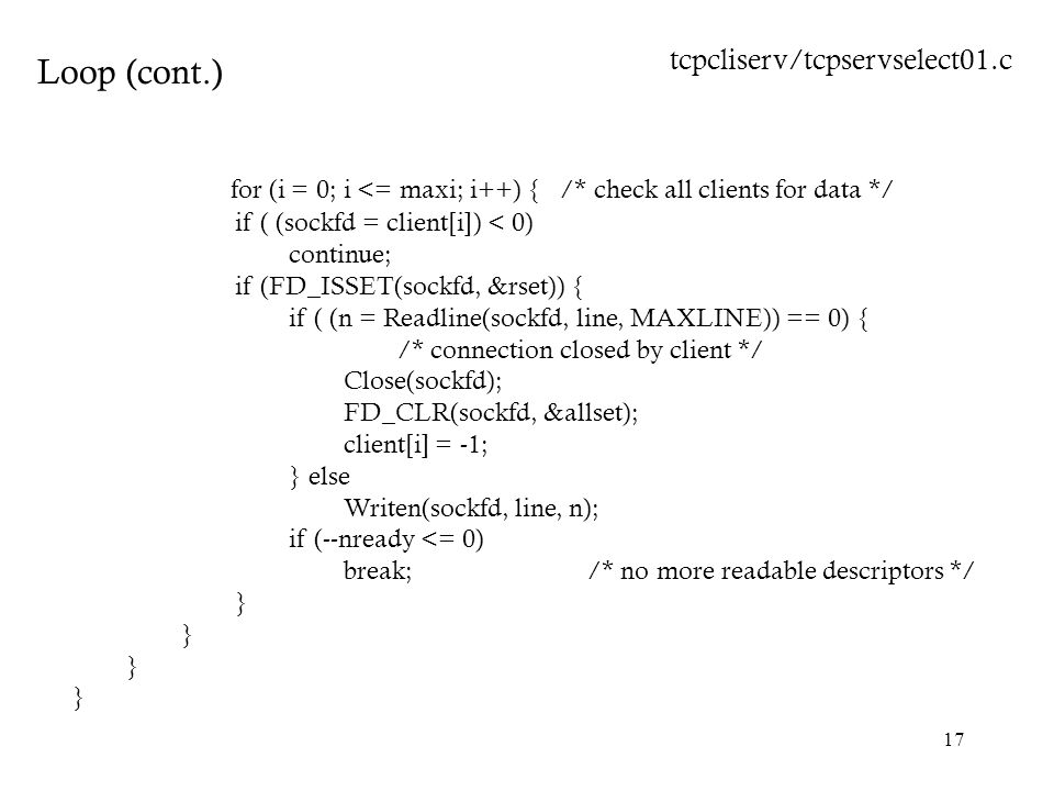 for (i = 0; i <= maxi; i++) { /* check all clients for data */