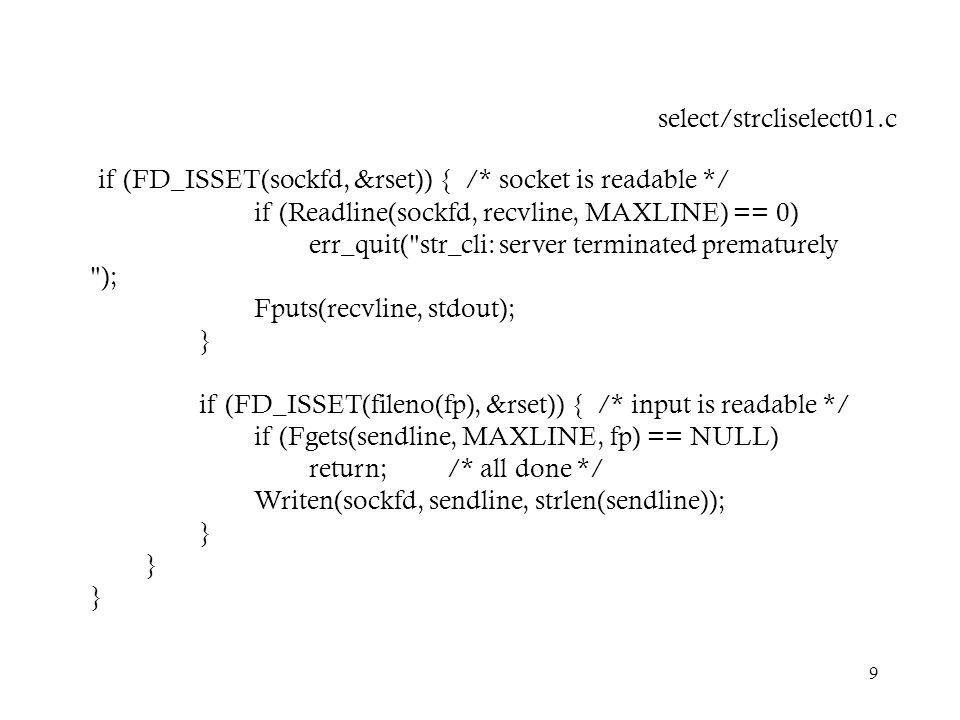 if (FD_ISSET(sockfd, &rset)) { /* socket is readable */