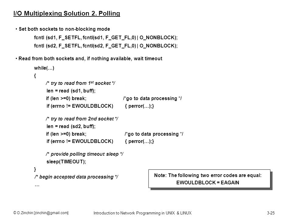 I/O Multiplexing Solution 2. Polling