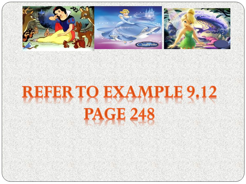 REFER TO EXAMPLE 9.12 PAGE 248