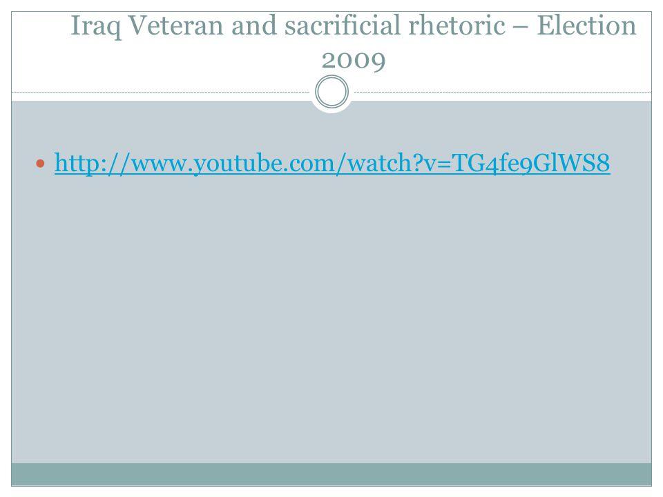 Iraq Veteran and sacrificial rhetoric – Election 2009