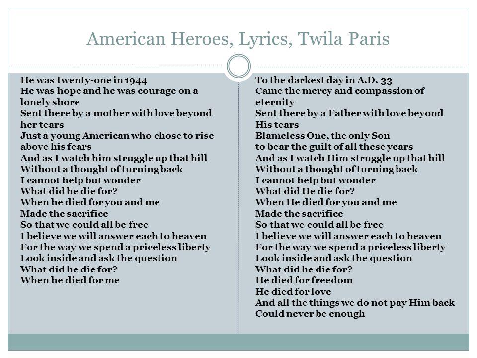 American Heroes, Lyrics, Twila Paris
