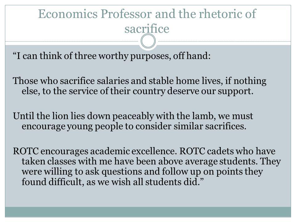 Economics Professor and the rhetoric of sacrifice