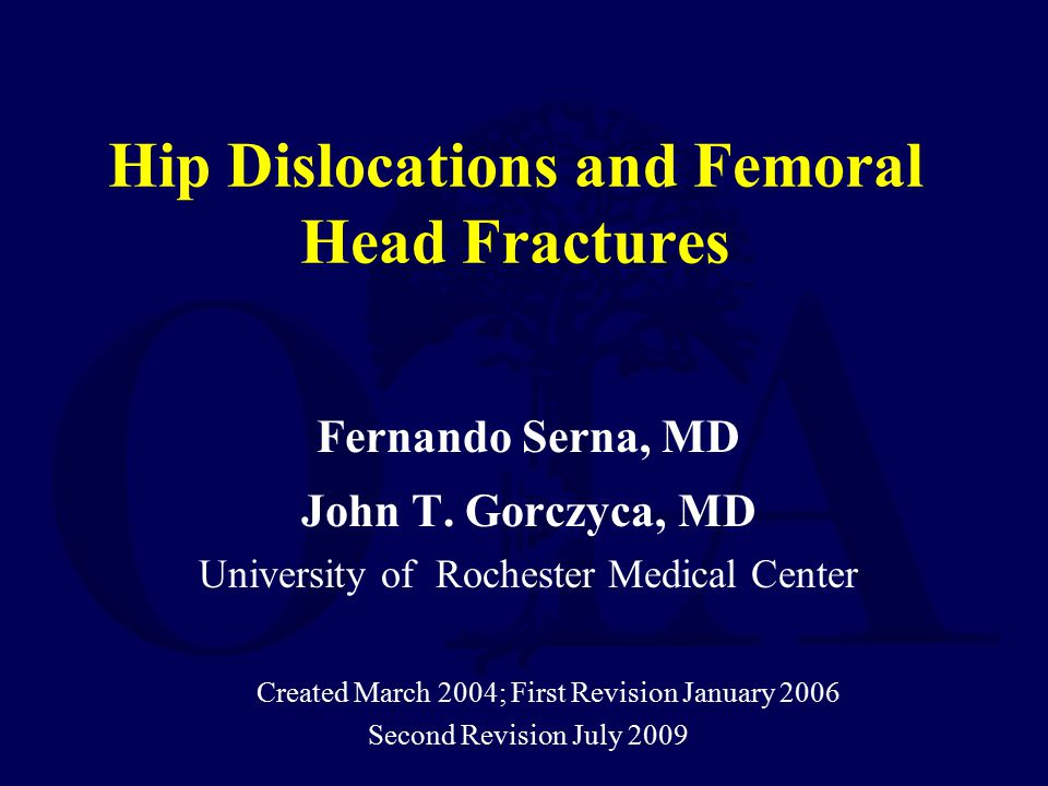 Hip Dislocations and Femoral Head Fractures