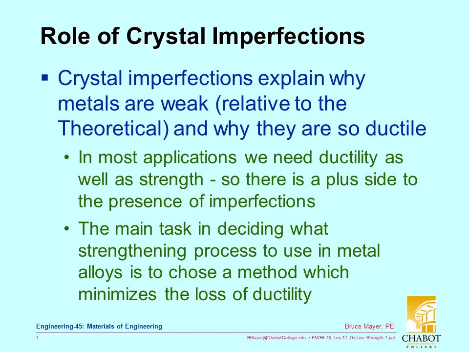 Role of Crystal Imperfections