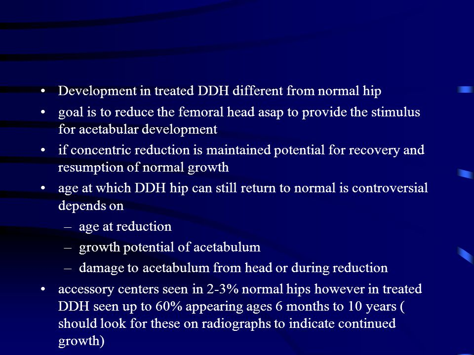 Development in treated DDH different from normal hip