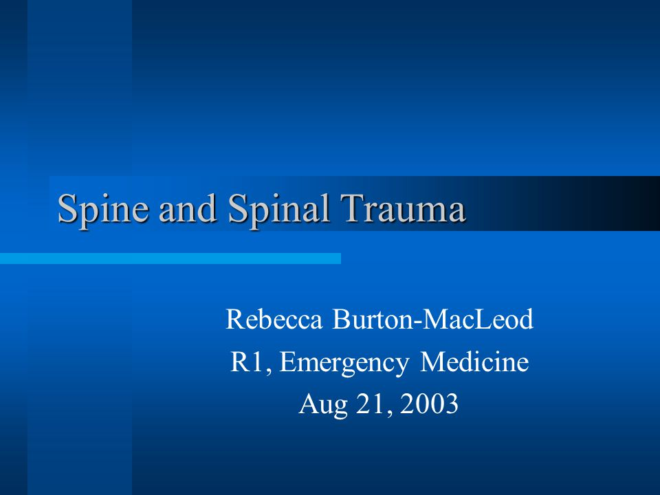 Spine and Spinal Trauma