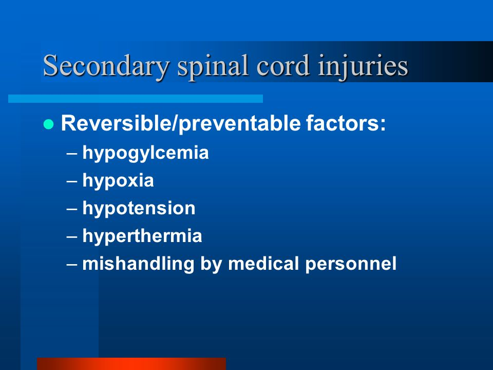Secondary spinal cord injuries
