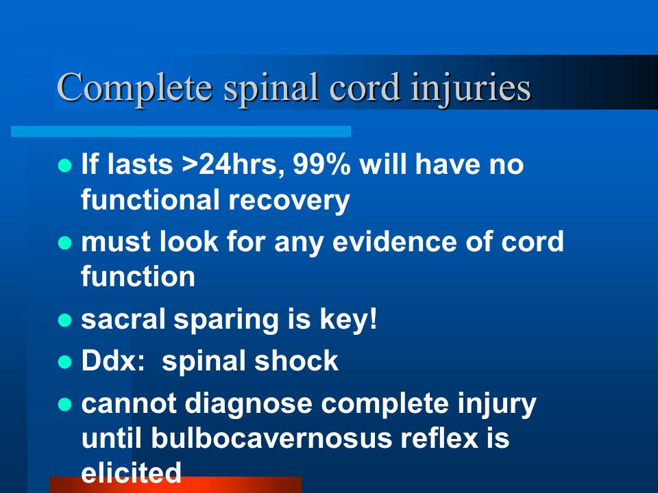 Complete spinal cord injuries