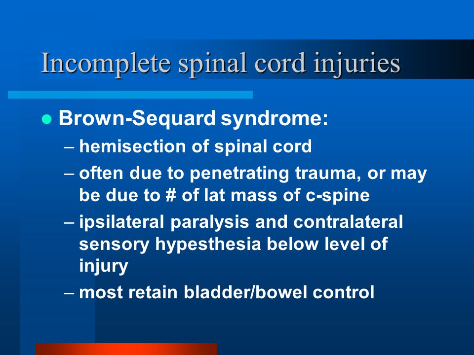 Incomplete spinal cord injuries