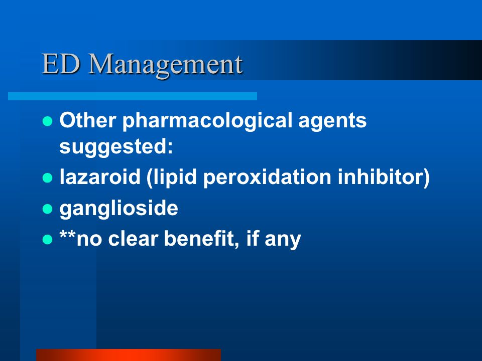 ED Management Other pharmacological agents suggested: