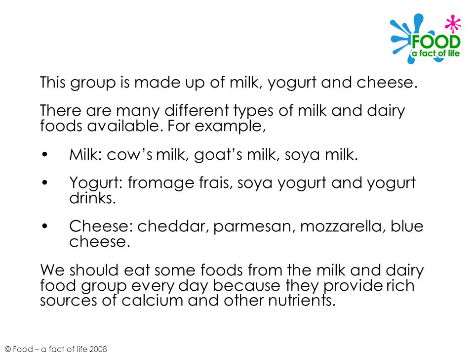 This group is made up of milk, yogurt and cheese.