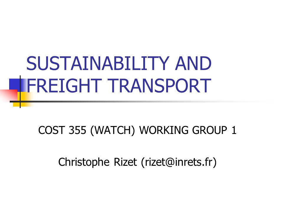 SUSTAINABILITY AND FREIGHT TRANSPORT