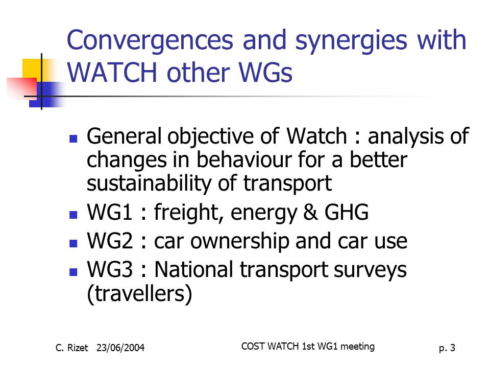 Convergences and synergies with WATCH other WGs