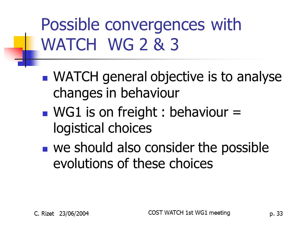 Possible convergences with WATCH WG 2 & 3