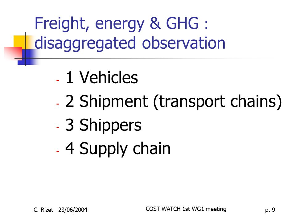Freight, energy & GHG : disaggregated observation