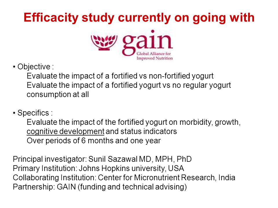 Efficacity study currently on going with