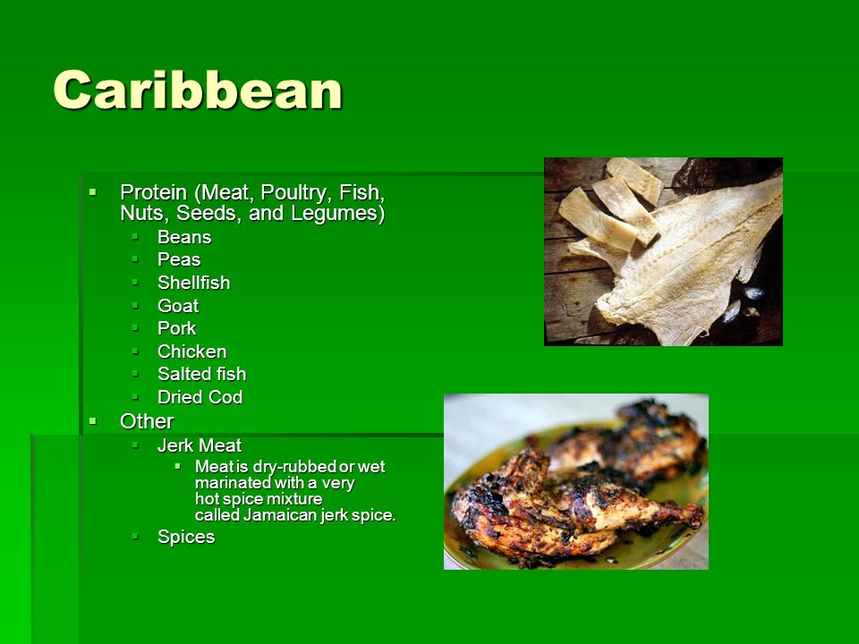 Caribbean Protein (Meat, Poultry, Fish, Nuts, Seeds, and Legumes)
