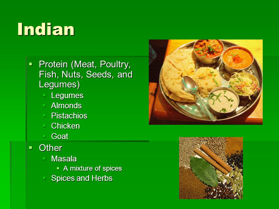 Indian Protein (Meat, Poultry, Fish, Nuts, Seeds, and Legumes) Other