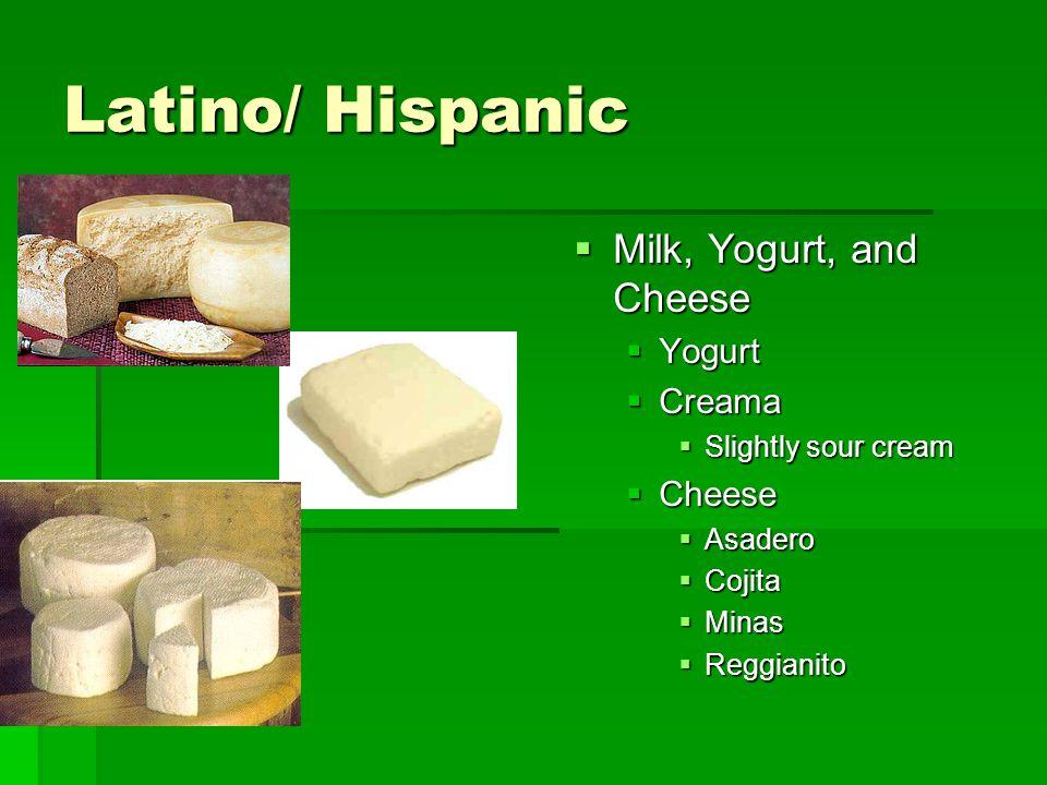 Latino/ Hispanic Milk, Yogurt, and Cheese Yogurt Creama Cheese