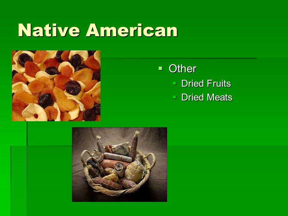 Native American Other Dried Fruits Dried Meats