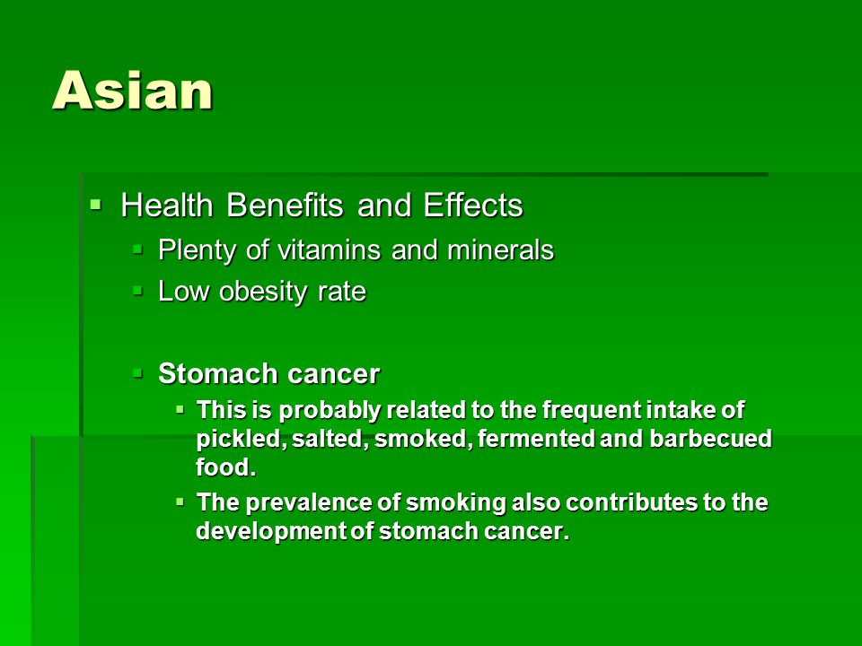 Asian Health Benefits and Effects Plenty of vitamins and minerals