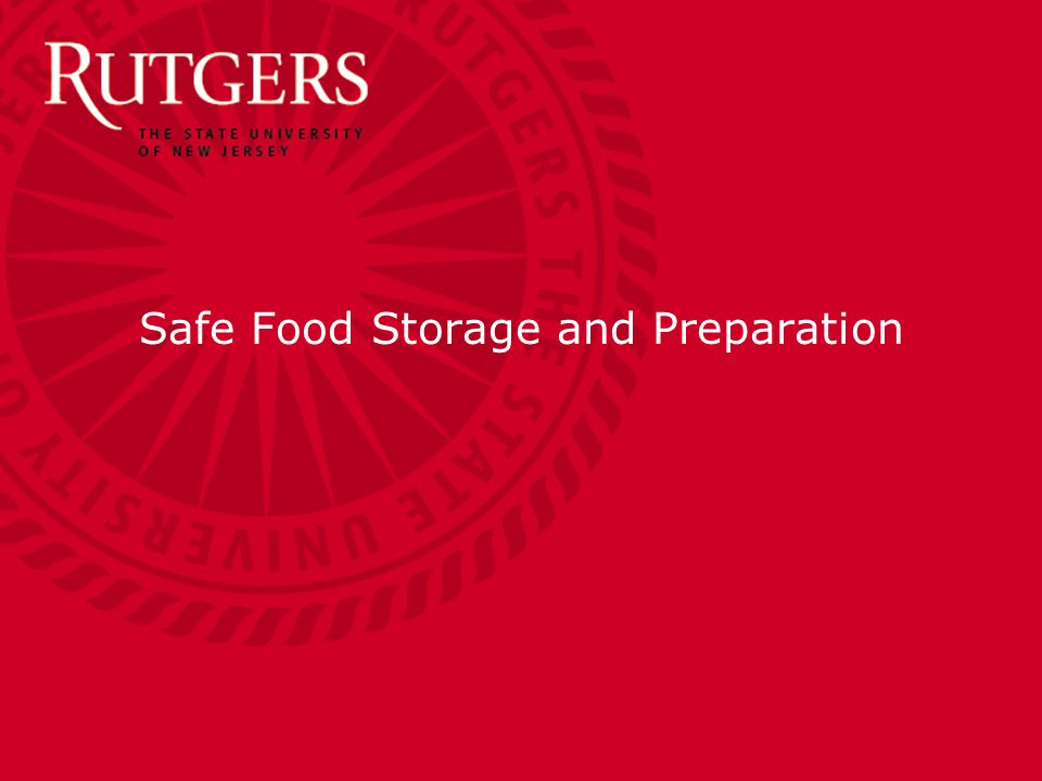 Safe Food Storage and Preparation