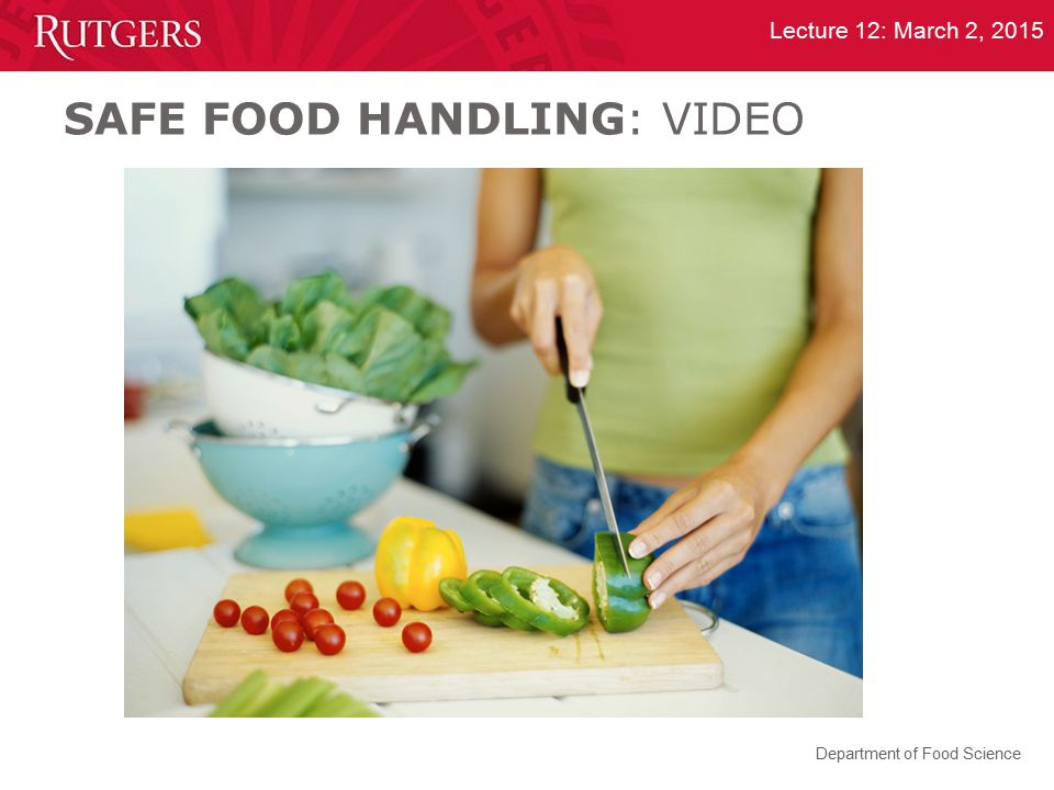 SAFE FOOD HANDLING: VIDEO