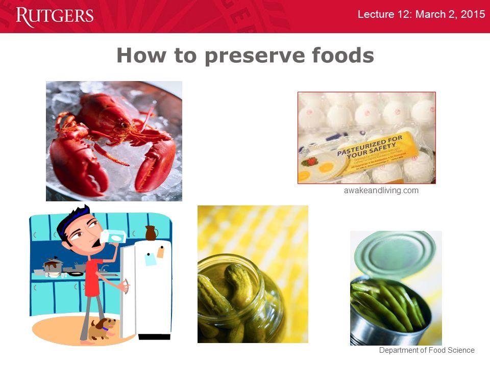 How to preserve foods awakeandliving.com